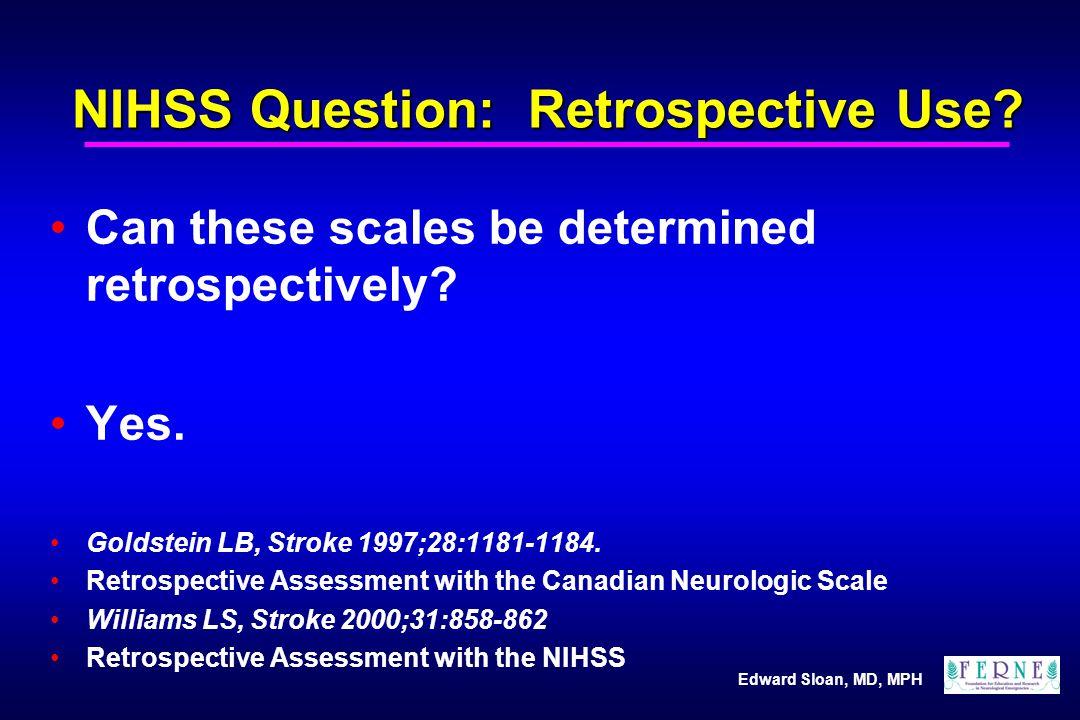 NIHSS Question: Retrospective Use