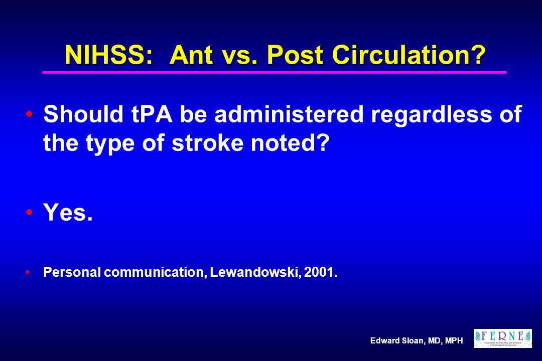 NIHSS: Ant vs. Post Circulation