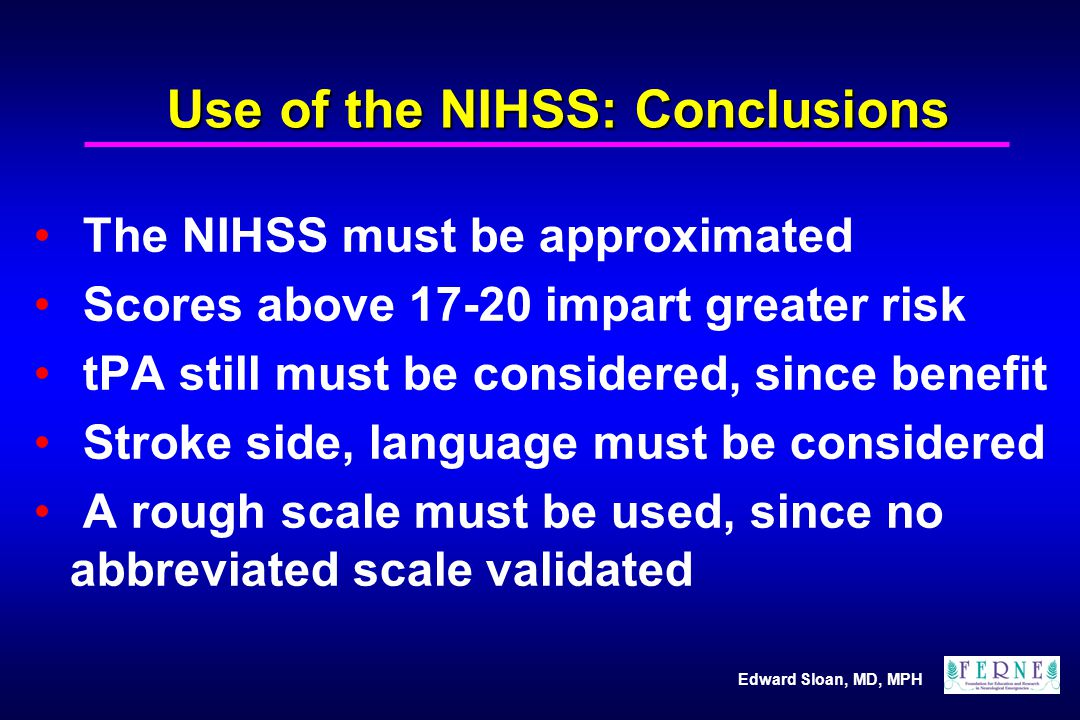 Use of the NIHSS: Conclusions