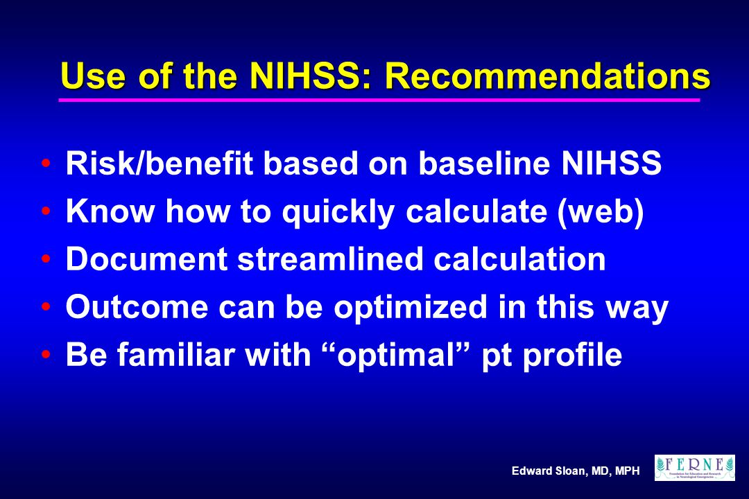 Use of the NIHSS: Recommendations