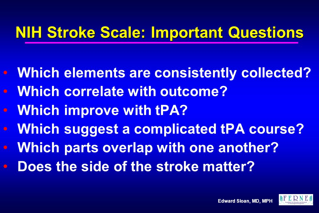 NIH Stroke Scale: Important Questions