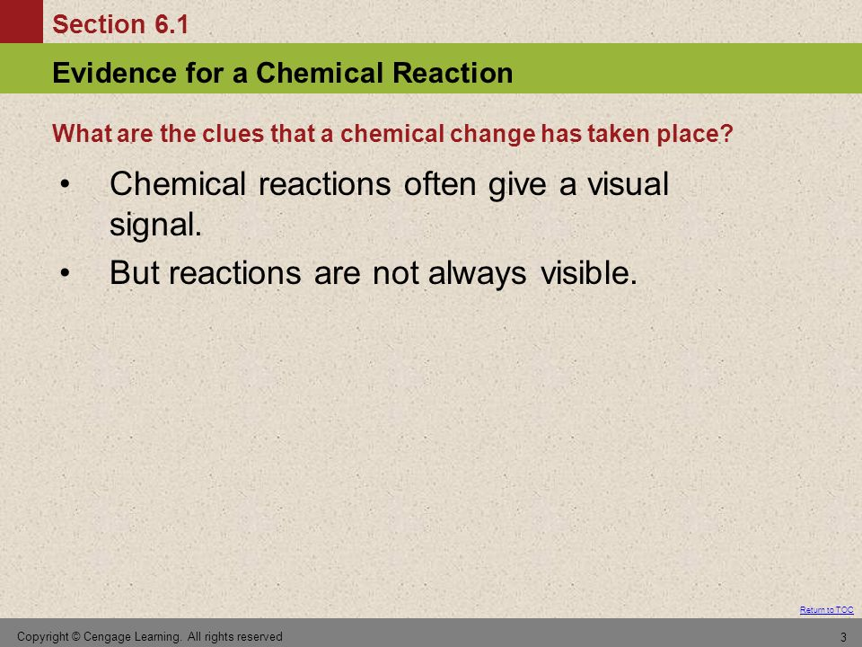 What are the clues that a chemical change has taken place
