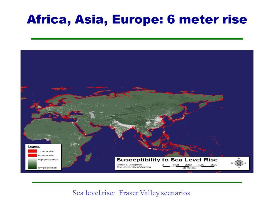 Africa, Asia, Europe: 6 meter rise