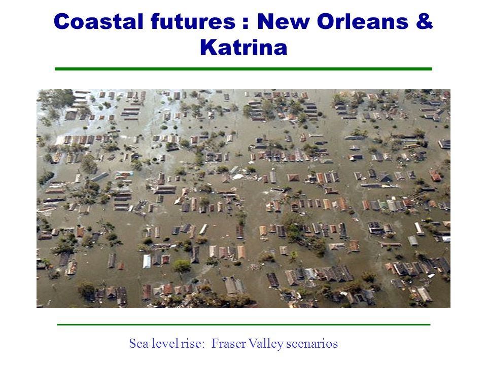 Coastal futures : New Orleans & Katrina