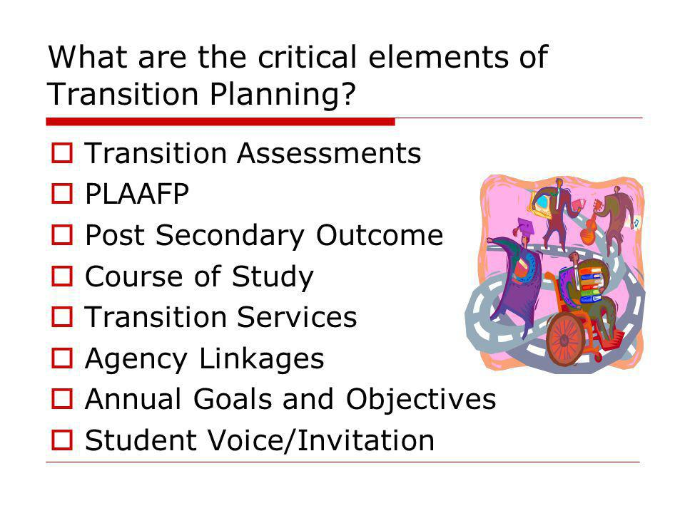 What are the critical elements of Transition Planning