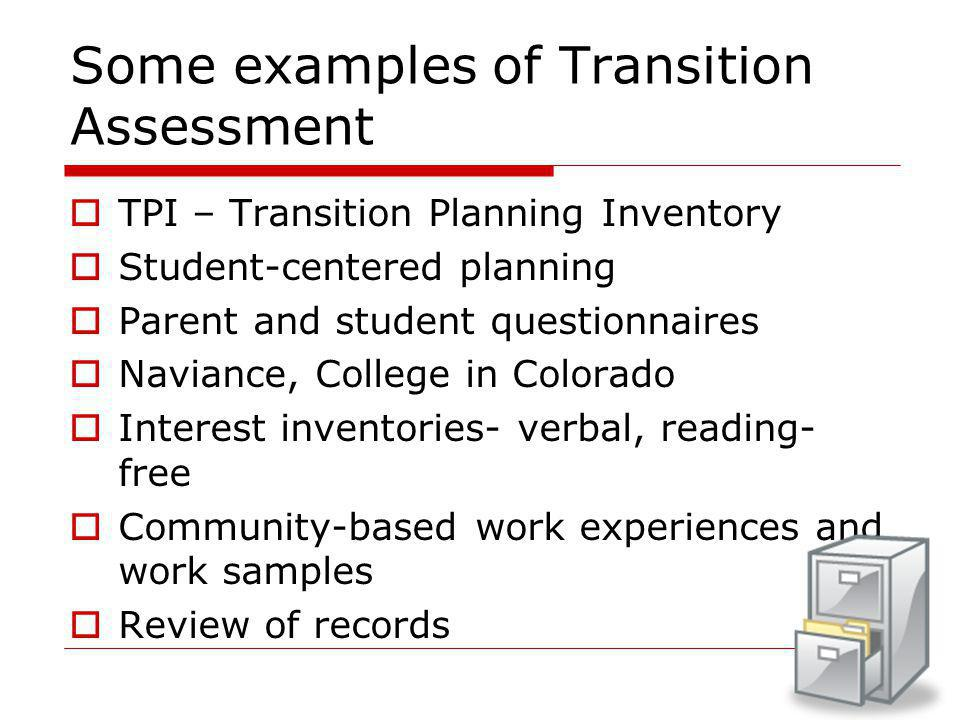 Some examples of Transition Assessment