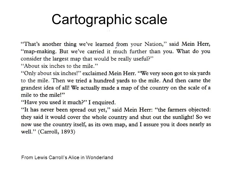 Cartographic scale From Lewis Carroll's Alice in Wonderland