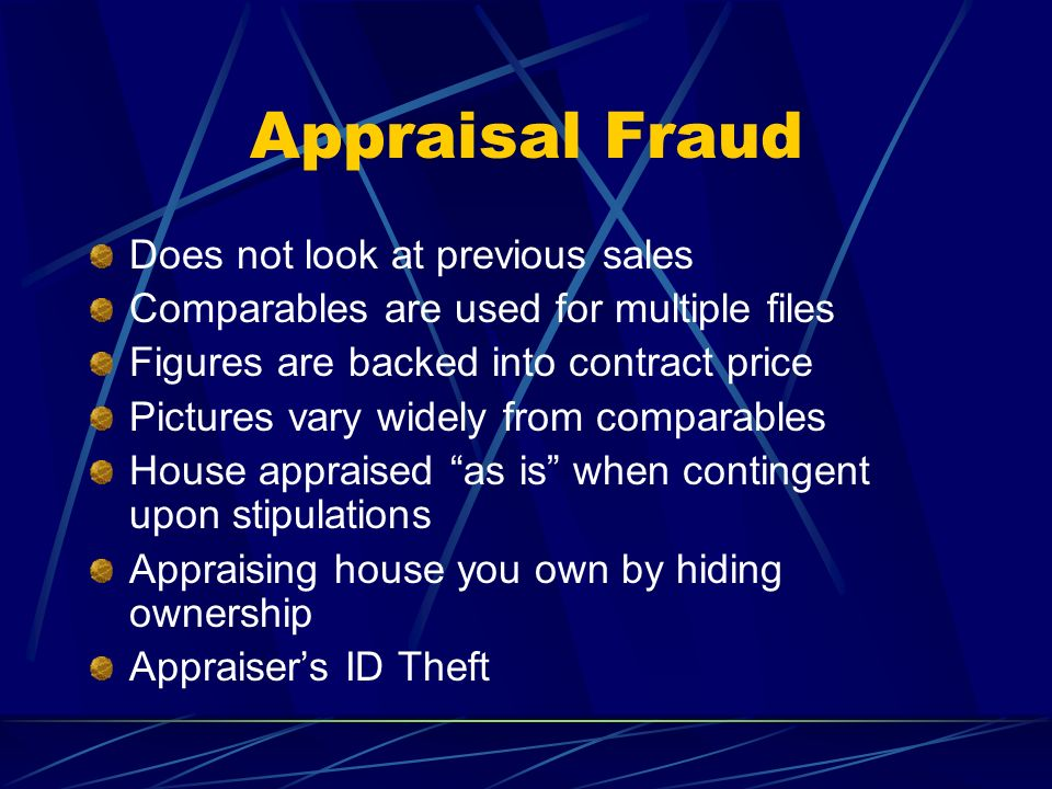 Appraisal Fraud Does not look at previous sales