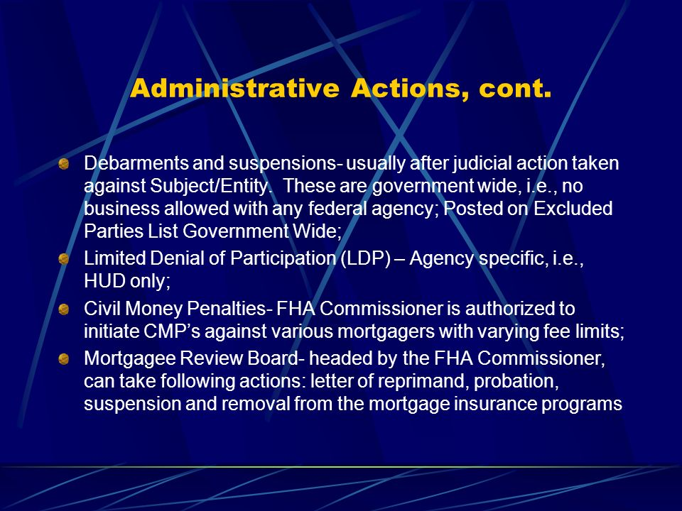 Administrative Actions, cont.