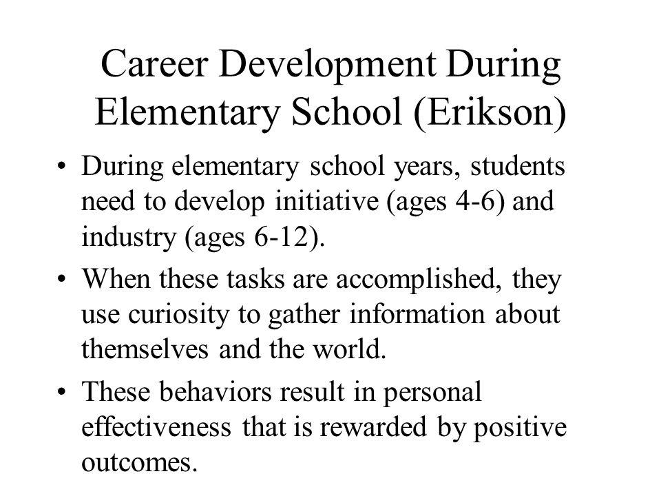 Career Development During Elementary School (Erikson)