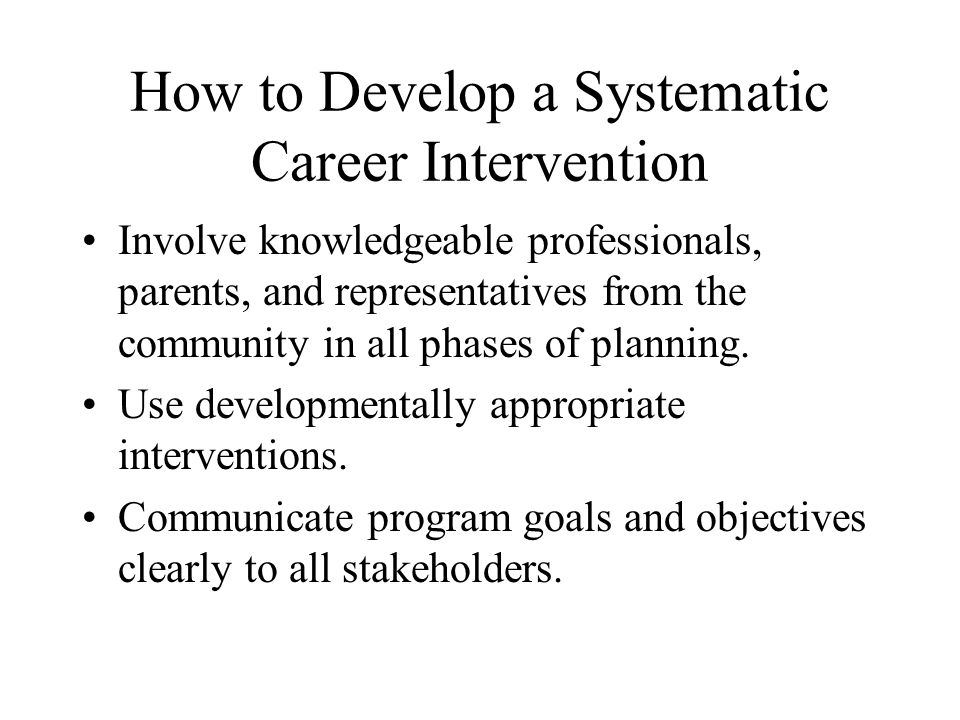 How to Develop a Systematic Career Intervention