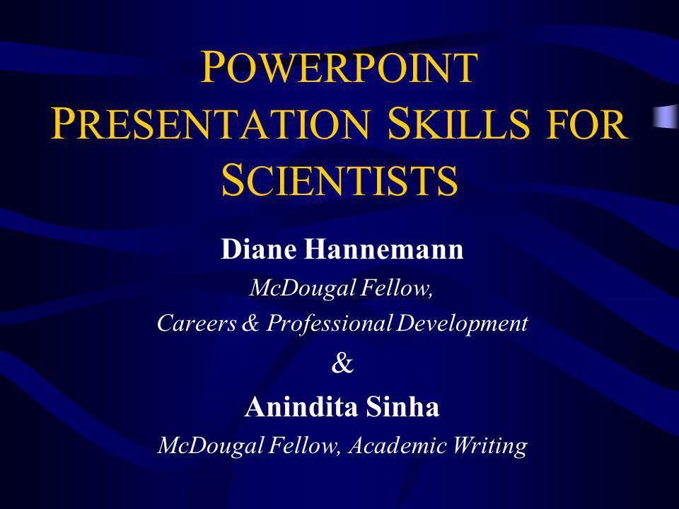 Powerpoint Presentation Skills For Scientists - Ppt Video Online