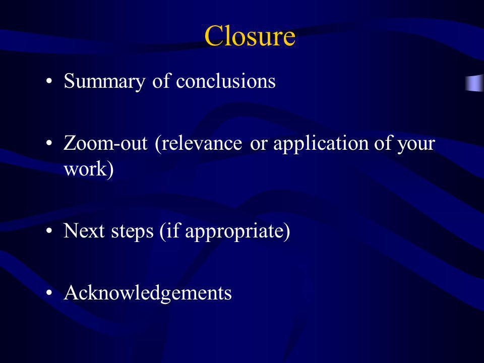 Closure Summary of conclusions