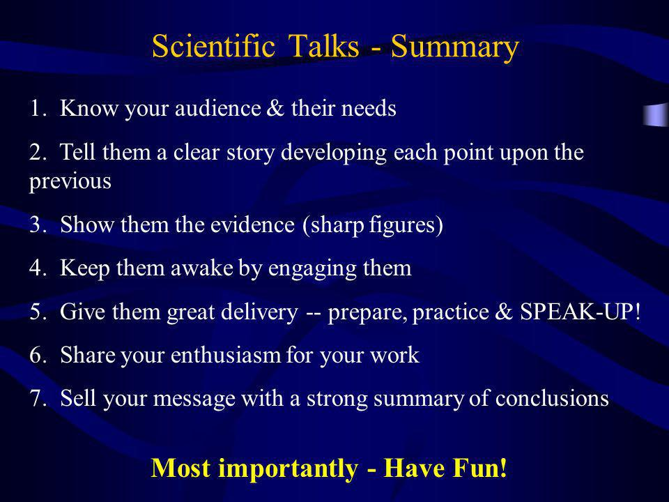 Scientific Talks - Summary