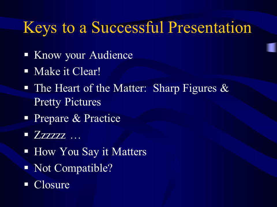 Keys to a Successful Presentation