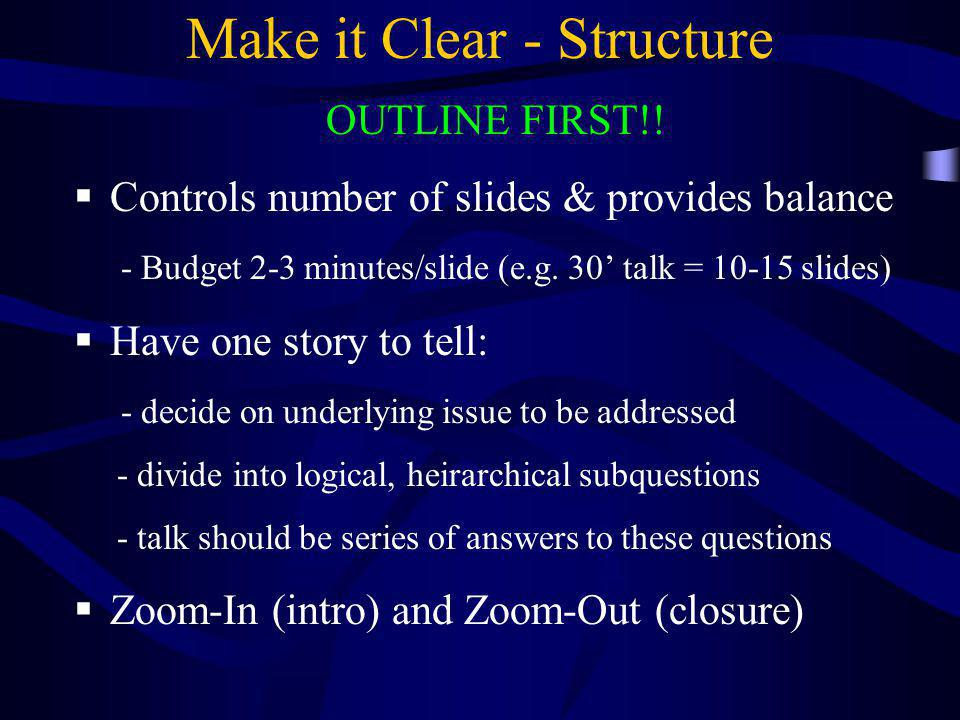 Make it Clear - Structure
