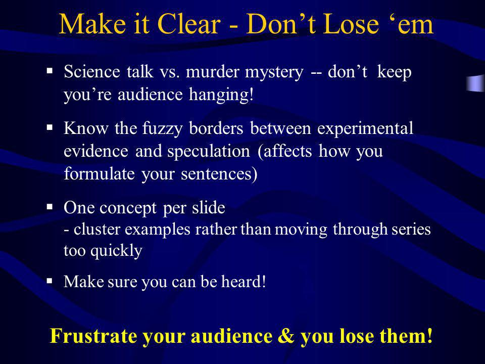Make it Clear - Don't Lose 'em