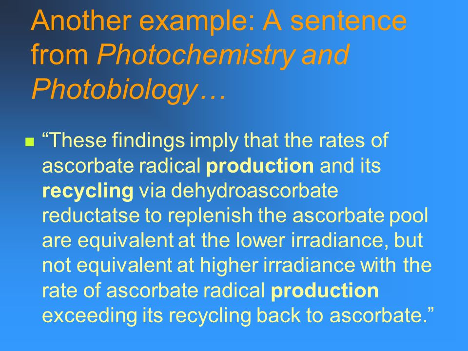 Another example: A sentence from Photochemistry and Photobiology…