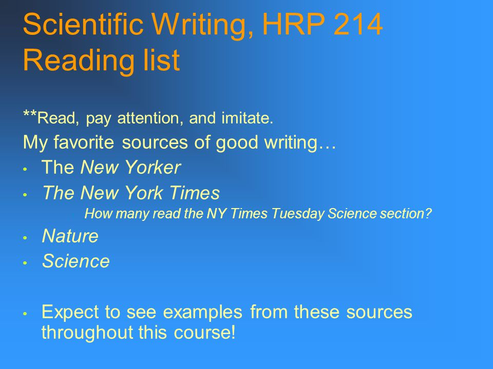 Scientific Writing, HRP 214 Reading list