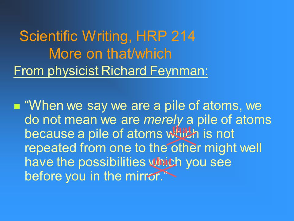 Scientific Writing, HRP 214 More on that/which