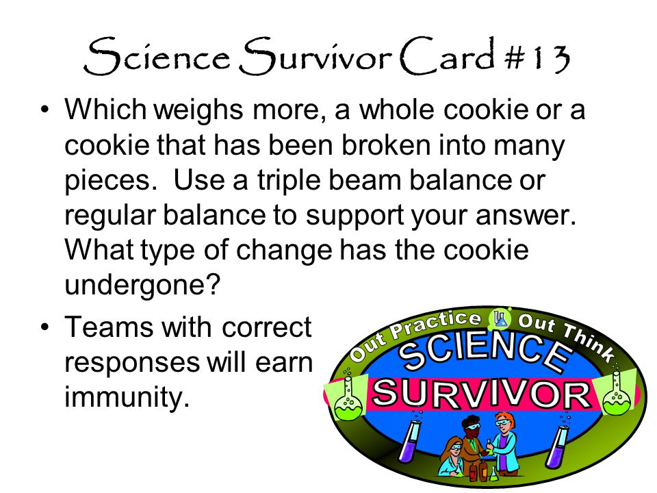 Science Survivor Card #13