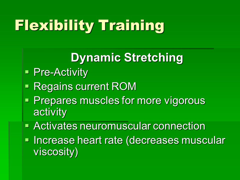 Flexibility Training Dynamic Stretching Pre-Activity