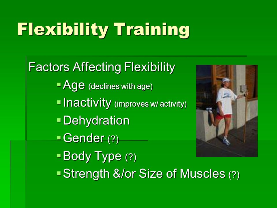 Flexibility Training Factors Affecting Flexibility