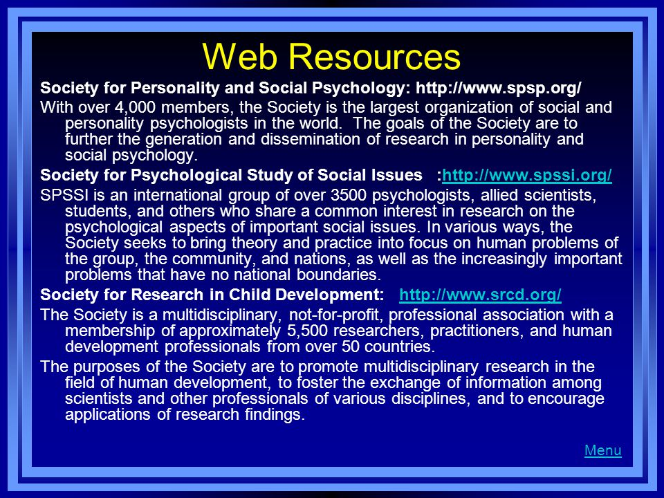 Web Resources Society for Personality and Social Psychology: http://www.spsp.org/