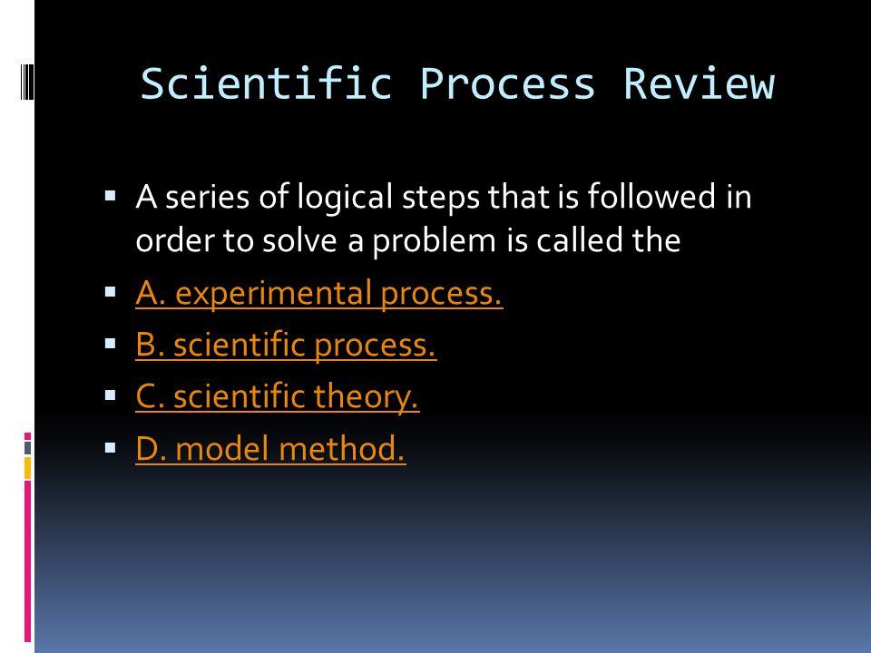 Scientific Process Review