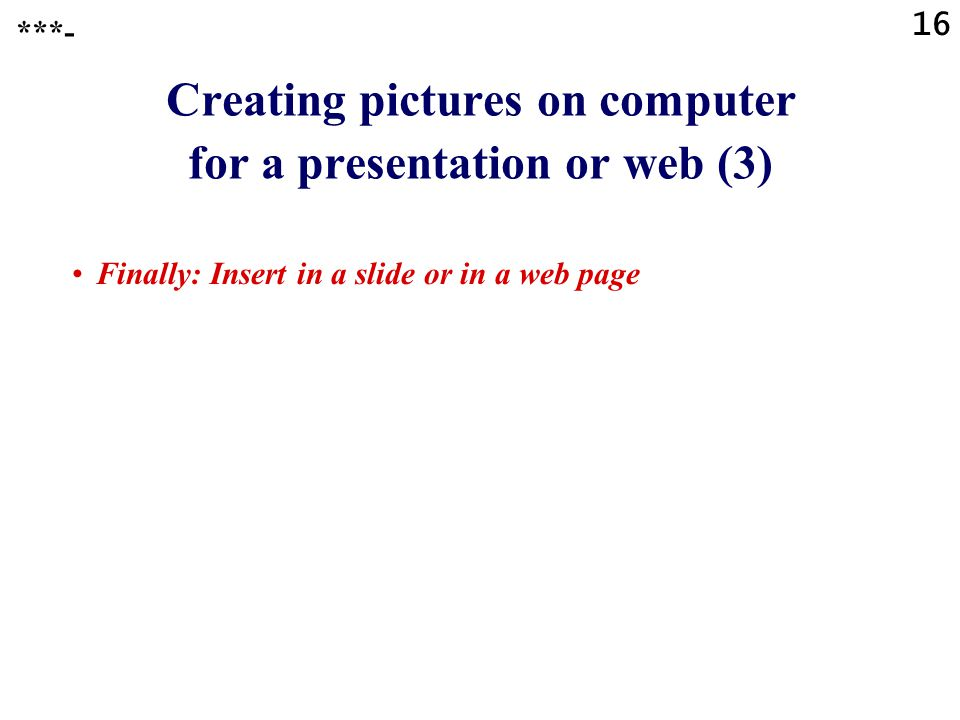 Creating pictures on computer for a presentation or web (3)