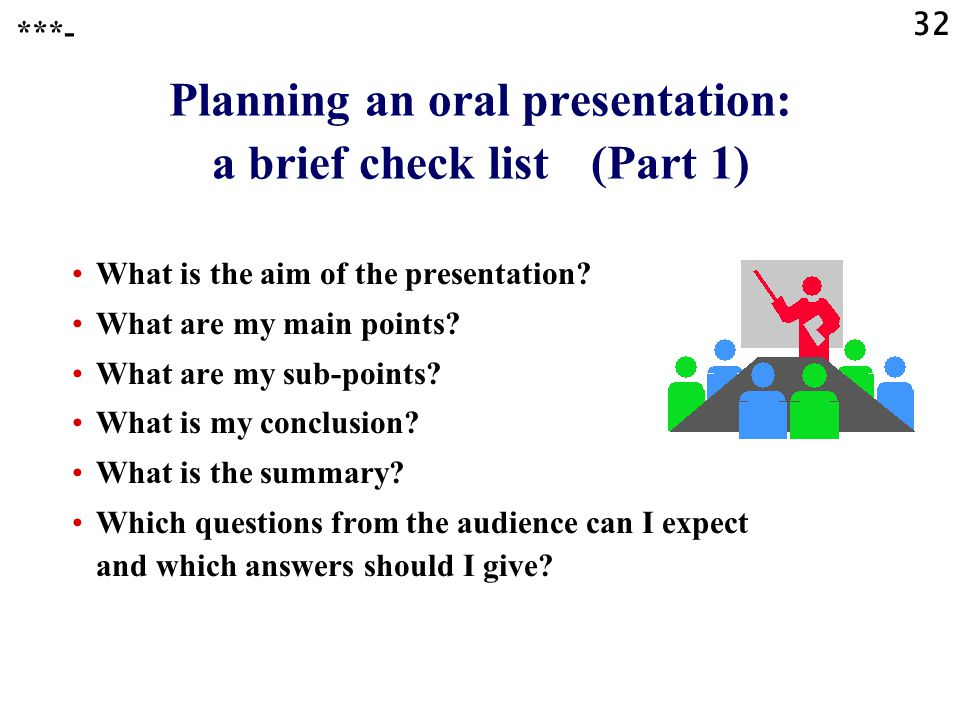 Planning an oral presentation: a brief check list (Part 1)
