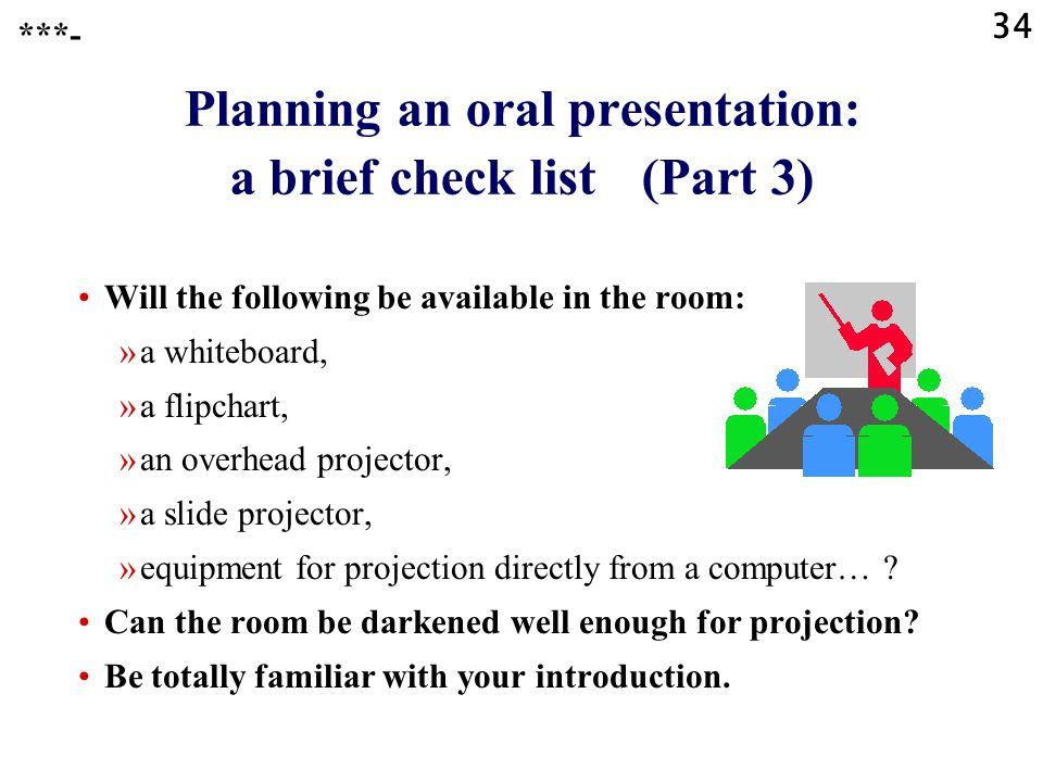 Planning an oral presentation: a brief check list (Part 3)
