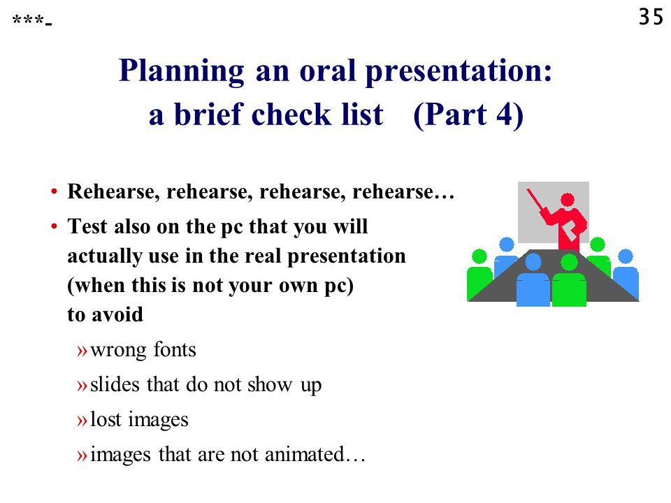 Planning an oral presentation: a brief check list (Part 4)