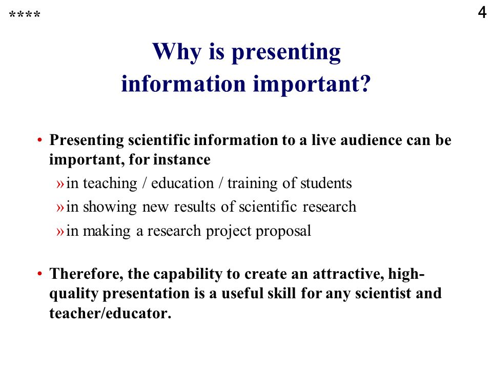 Why is presenting information important