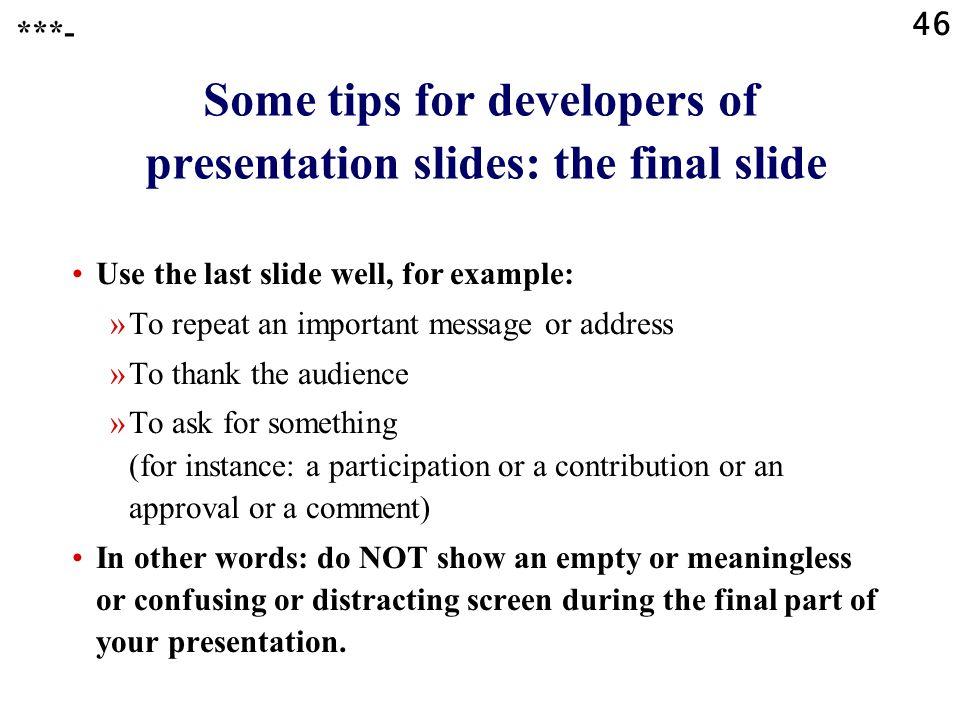 Some tips for developers of presentation slides: the final slide