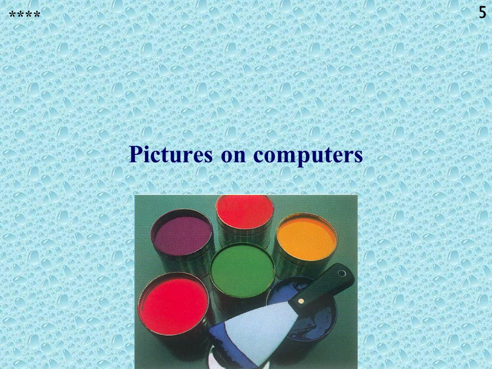 **** Pictures on computers