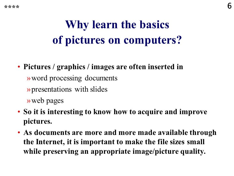 Why learn the basics of pictures on computers