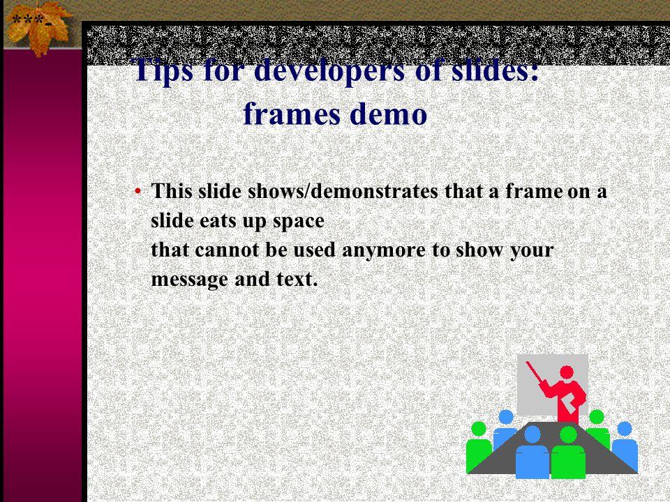 Tips for developers of slides: frames demo