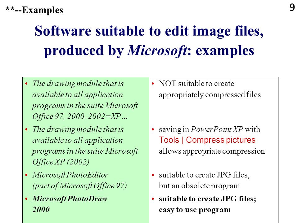 Software suitable to edit image files, produced by Microsoft: examples