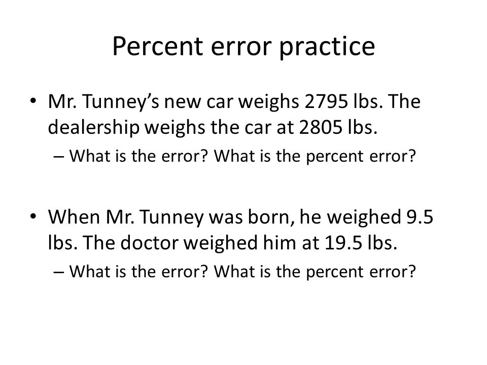 Percent error practice