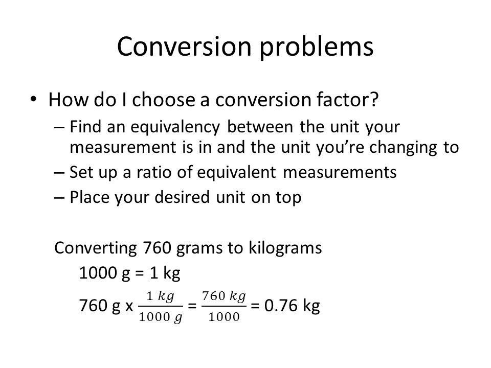 Conversion problems How do I choose a conversion factor
