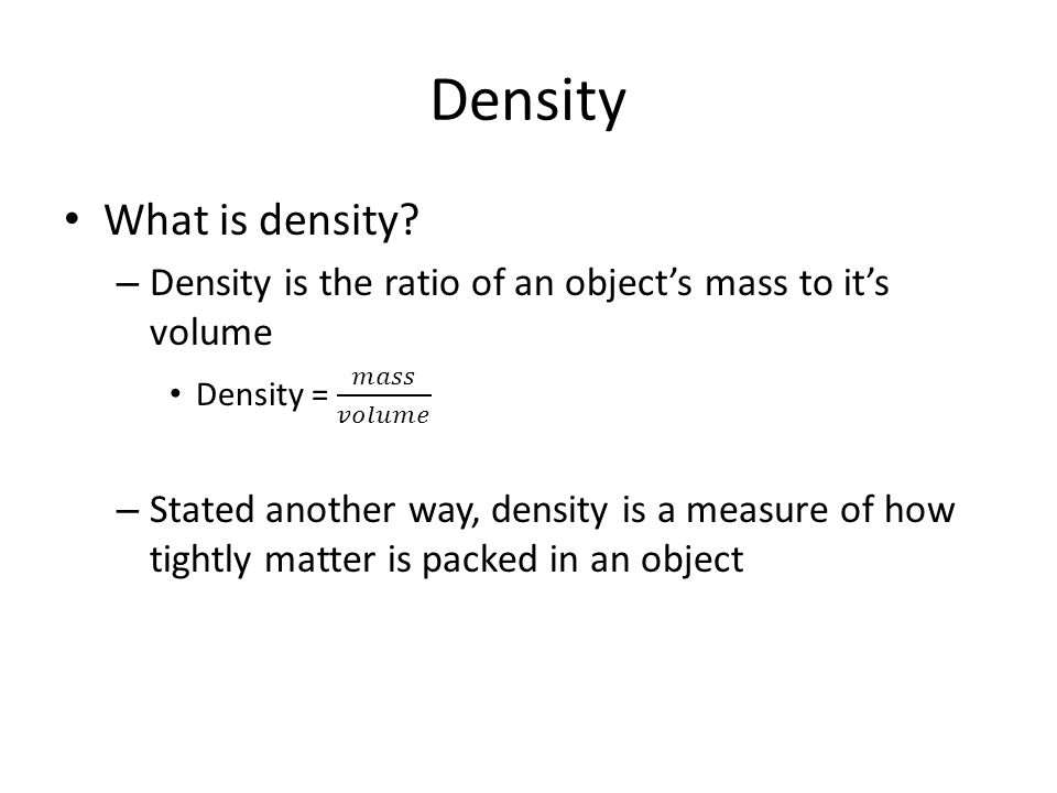 Density What is density