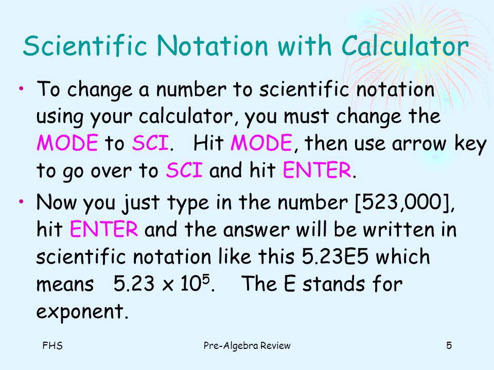 Scientific Notation with Calculator