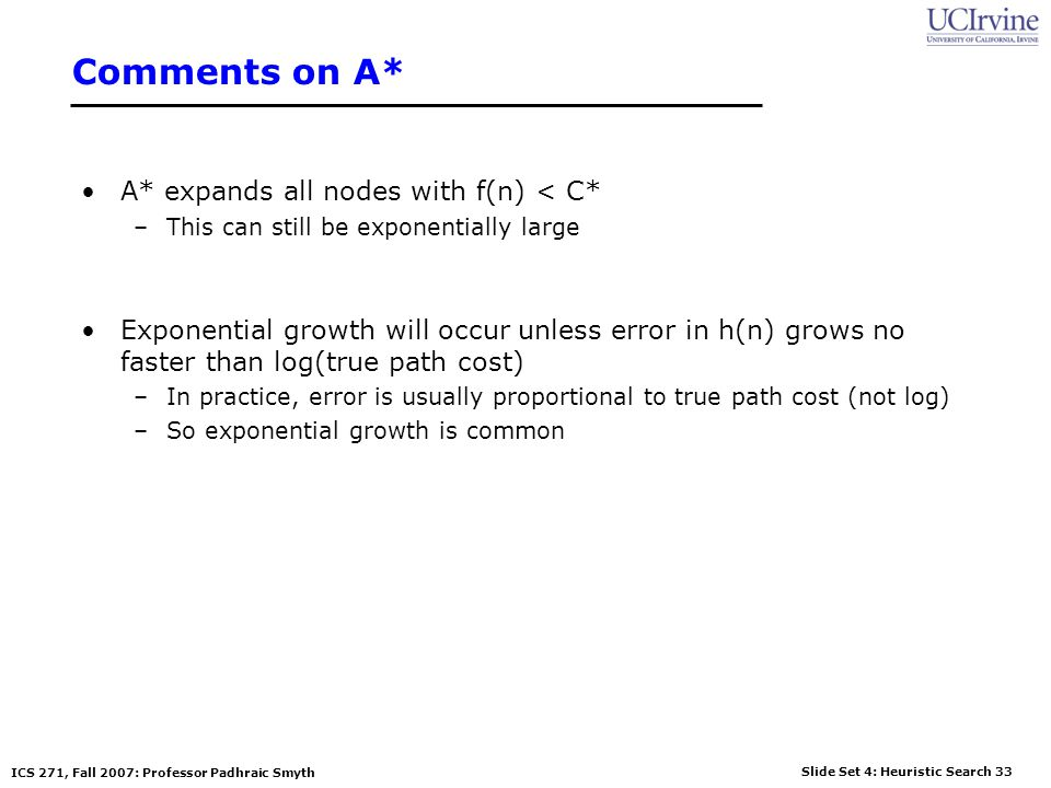 Comments on A* A* expands all nodes with f(n) < C*