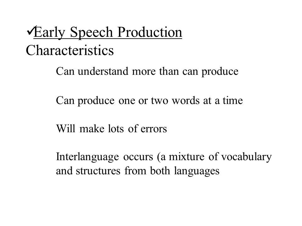 Early Speech Production Characteristics