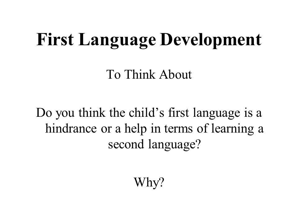 First Language Development