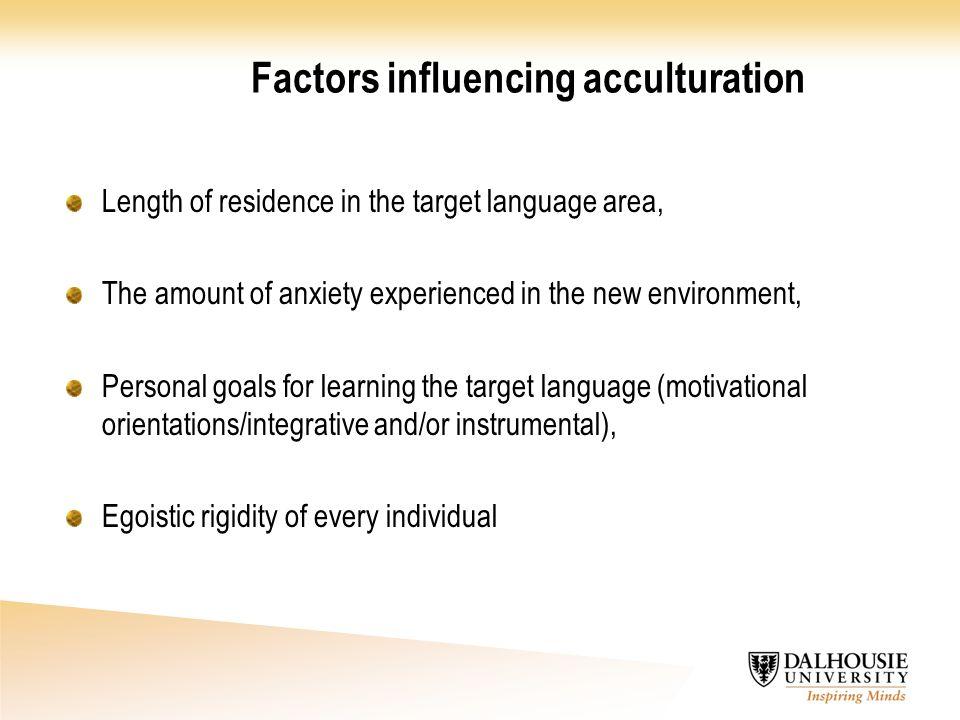Factors influencing acculturation