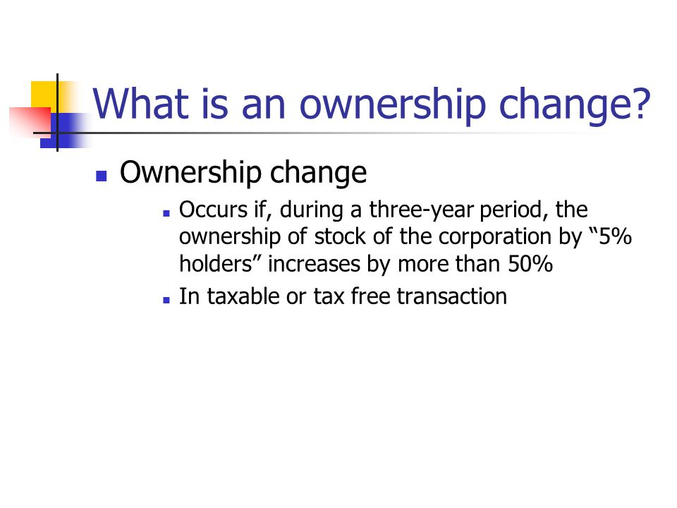 What is an ownership change