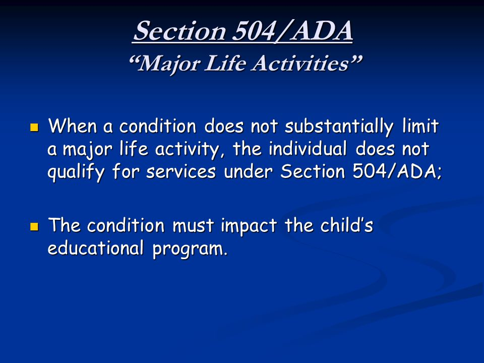 Section 504/ADA Major Life Activities