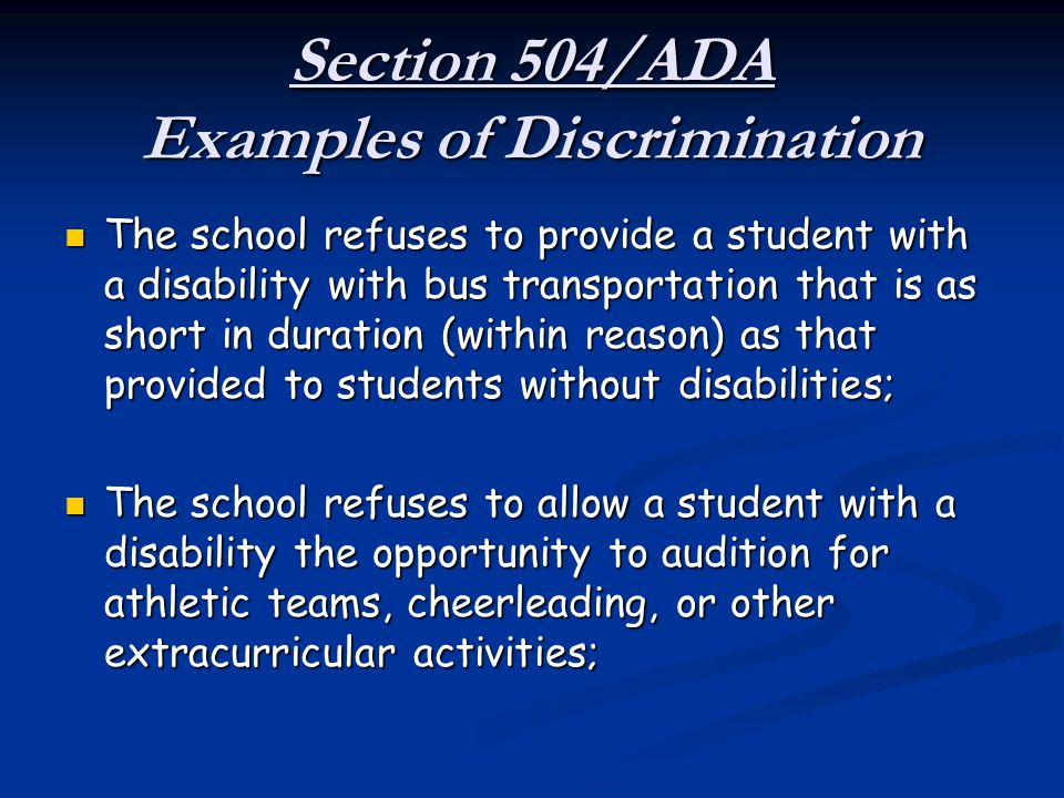 Section 504/ADA Examples of Discrimination